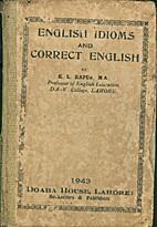 English Idioms And Correct English by K L…