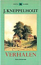 Verhalen by J. Kneppelhout