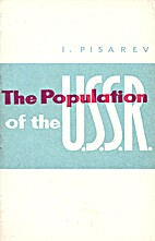 The population of the U.S.S.R : a…