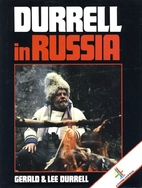 Durrell in Russia by Gerald Durrell