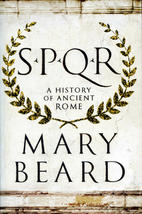 SPQR: A History of Ancient Rome by Mary…