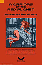 Warriors of the Red Planet : Mechanized Men…