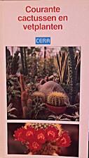 Courante cactussen en vetplanten by Luc…