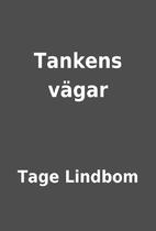 Tankens vägar by Tage Lindbom