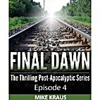 Final Dawn: Episode 4 (The Thrilling…