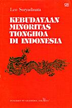 Kebudayaan minoritas Tionghoa di Indonesia…