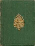 Mrs. Browning by Elizabeth Barrett Browning