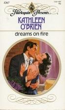 Dreams on Fire by Kathleen O'Brien