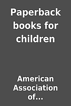 Paperback books for children by American…