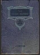 The Divine Mother by Harriette Augusta…