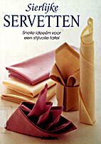 Sierlijke servetten: snelle ideeën voor een…