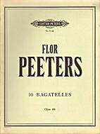 10 bagatelles, op. 88 by Flor Peeters