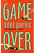 Game over by Adel Parks