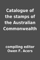 Catalogue of the stamps of the Australian…