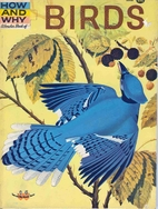 The How and Why Wonder Book of Birds by…