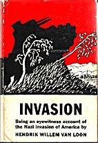 Invasion by Hendrik Willem Van Loon
