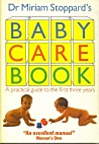 Baby Care Book by Miriam Stoppard