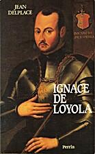 Ignace de Loyola (Les chemins de la…