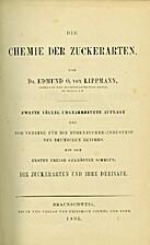 Die Chemie der Zuckerarten by Edmund O. von…
