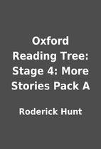 Oxford Reading Tree: Stage 4: More Stories…