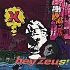hey Zeus! by X
