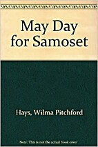 May Day for Samoset by Wilma Pitchford Hays