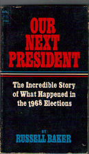 Our Next President by Russell Baker