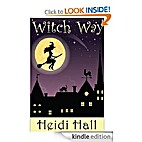 Witch Way (Magical Holiday Tales, #1) by…