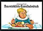 Das würkliche Cannibalenbuch by Johannes…