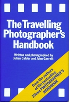 The Travelling Photographer's Handbook by…