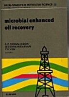 Microbial Enhanced Oil Recovery…