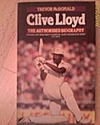 Clive Lloyd by Trevor McDonald
