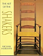 Art of the Shakers by Michael Horsham