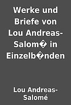 Werke und Briefe von Lou Andreas-Salom� in…