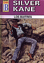 Los buitres by Silver Kane