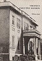 Virginia's Executive Mansion by William…