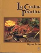 La Cocina Práctia by Olga Alfaro Vaglio