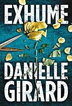 Exhume (Dr. Schwartzman Book 1) by Danielle…