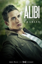 ALIBI Volume I: Charles by Annie Miles