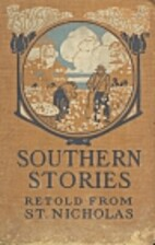 Southern Stories Retold From St. Nicholas…