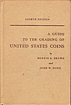 A Guide to the Grading of United States…
