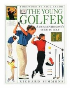 Young Golfer: A Young Enthusiasts Guide to…