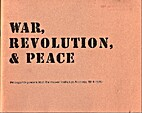 War, Revolution and Peace: Propaganda…
