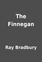 The Finnegan by Ray Bradbury