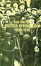 British syndicalism 1900-1914: Myths and…
