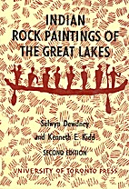 Indian Rock Paintings of the Great Lakes by…