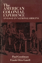 The American Colonial Experience: An Essay…
