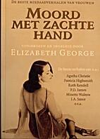 Moord met zachte hand by Elizabeth George