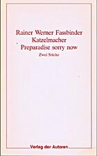 Katzelmacher. Preparadise sorry now by…