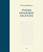 Pyhän Henrikin legenda by Tuomas Heikkilä